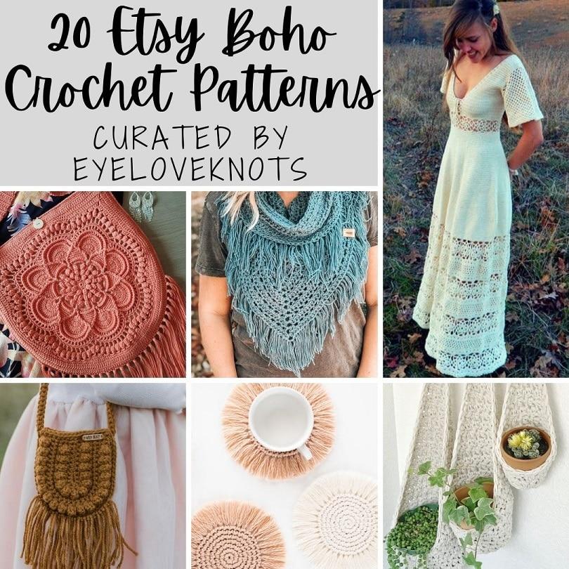 20 Etsy Boho Crochet Patterns by EyeLoveKnots