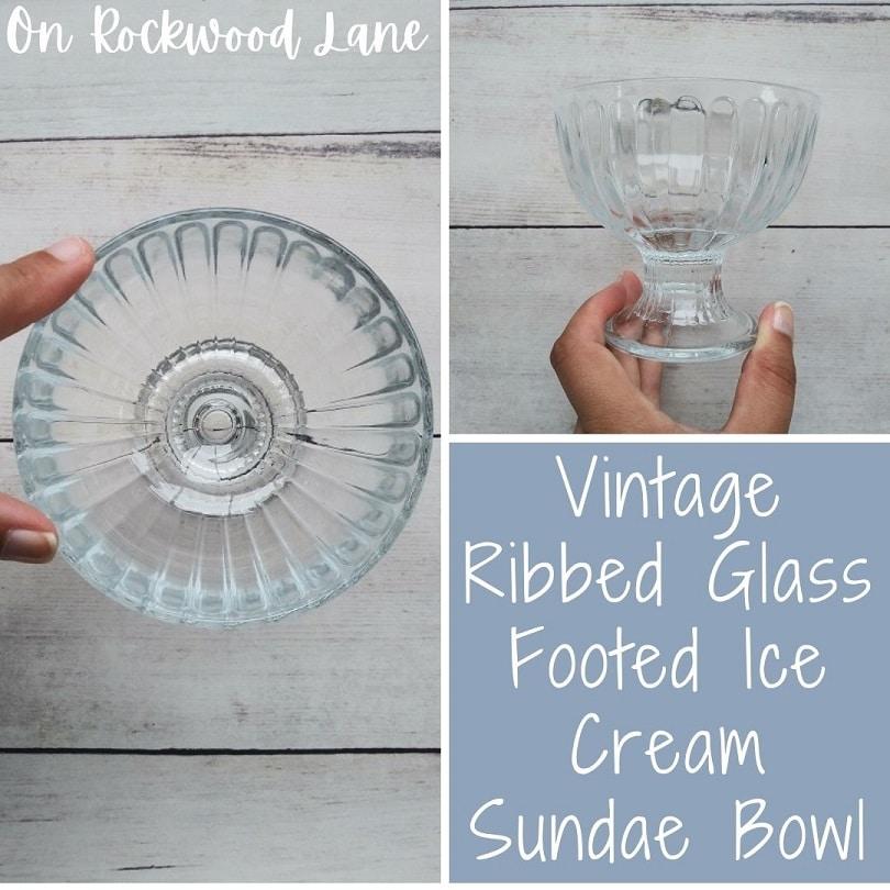 Vintage Ribbed Glass Footed Ice Cream Sundae Bowl, On Rockwood Lane